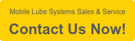 Mobile Lube Systems Sales & Service  Contact Us Now!
