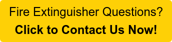 Fire Extinguisher Questions? Click to Contact Us Now!