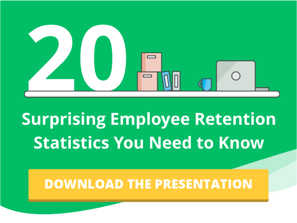 20 Surprising Employee Retention Statistics You Need to Know [Slides]