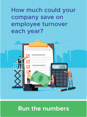 How much could your company save on employee turnover each year?