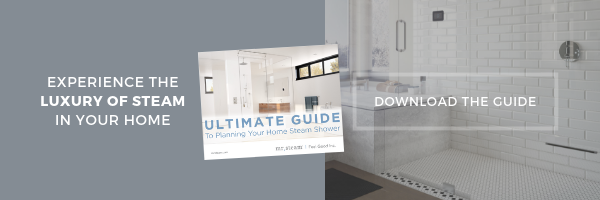Ultimate Guide to Planning Your Home Steam Shower