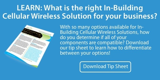 Learn What is the right In-Building Wireless Solution for your business