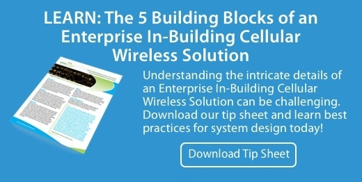 Learn The 5 Building Blocks of an Enterprise In-Building Wireless Solution