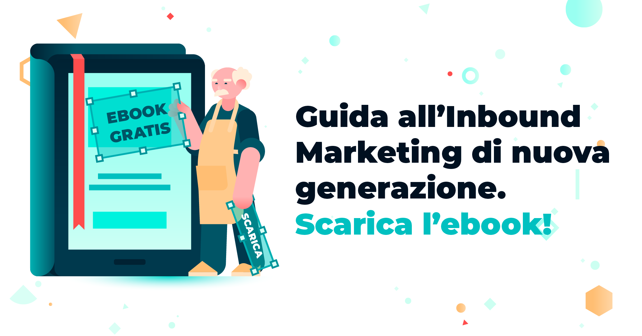 Sviluppare una strategia di Inbound Marketing