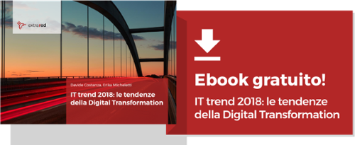 Scarica l'ebook IT trend 2018: le tendenze della Digital Transformation