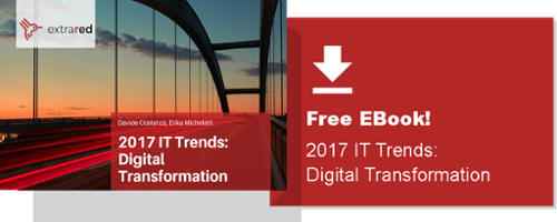 Download now: 2017 IT Trends: Digital Transformation