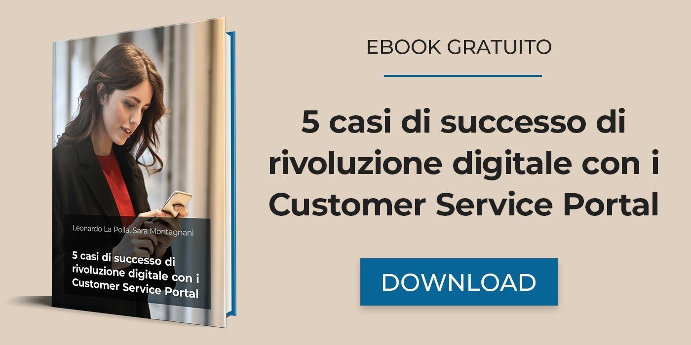 5 casi di successo di rivoluzione digitale con i Customer Service Portal