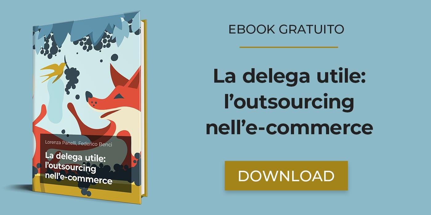 La delega utile: l'outsourcing nell'e-commerce