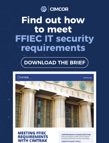 Download the free FFIEC solution brief to find out how to meet FFIEC IT security requirements.