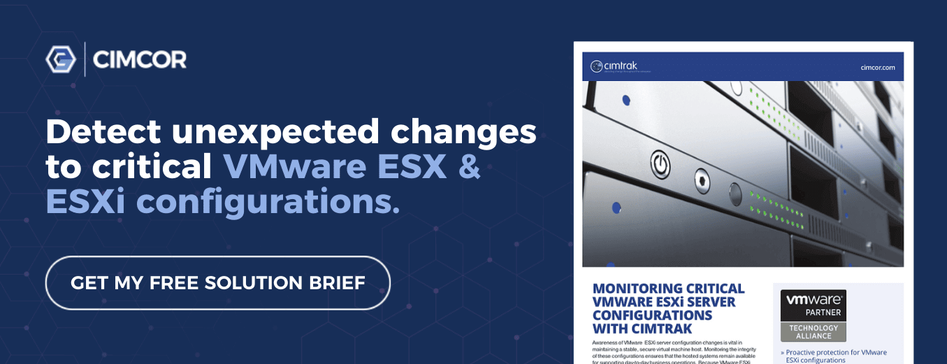Detect unexpected changes to critical VMware ESX & ESXi configurations.