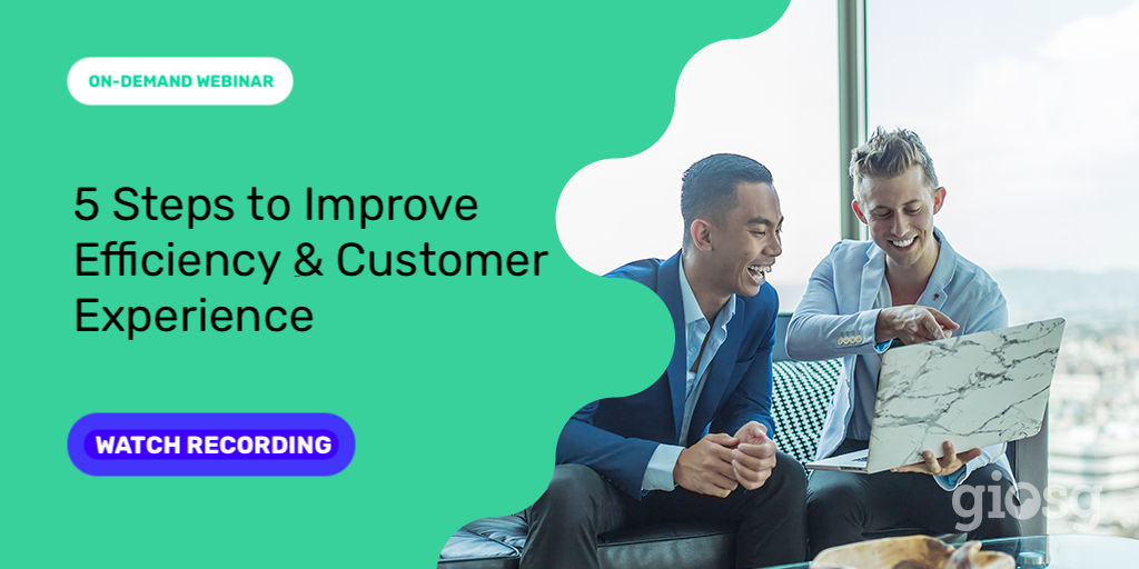Improve Efficiency and Customer Experience