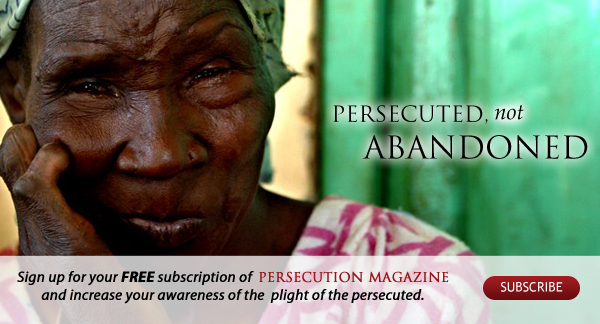 Subscribe to Persecution Magazine
