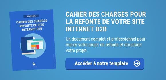 Refonte de site internet B2B : un modèle de cahier des charges à compléter