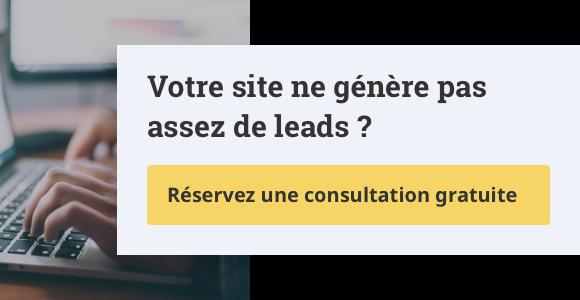 Votre site ne génère pas assez de leads ?