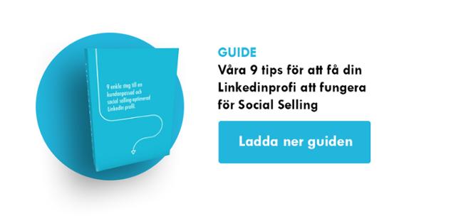 Ladda ner vår LinkedIn-guide med 9 tips till din Social Selling profil