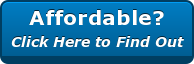 Affordable? Click Here to Find Out