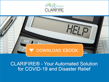 CLARIFIRE Your Automated Solution for COVID-19 and Disaster Relief. Download eBook.