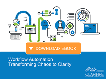Workflow Automation Transforming Chaos to Clarity. Download eBook.