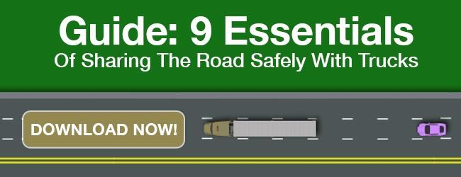 9 Essentials of Sharing The Road Safely With Trucks