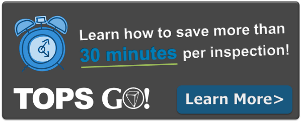 Learn how to save more than 30 minutes per inspection with TOPS Go