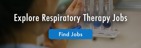Explore Respiratory Therapy Jobs