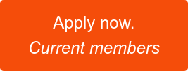 Apply now. Current members