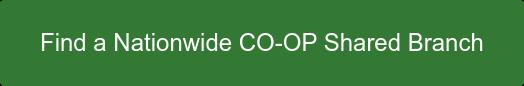 Find a Nationwide CO-OP SharedBranch