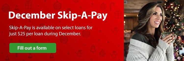 December Skip-A-Pay
