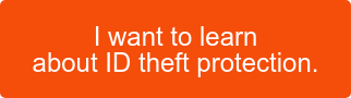 I want to learn about ID theft protection.