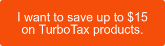 I want to save up to $15 on TurboTax products.