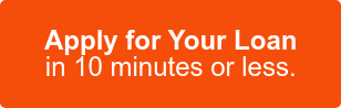Apply for Your Loan in 10 minutes or less.