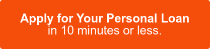 Apply for Your Personal Loan in 10 minutes or less.