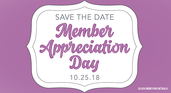Save the date for Member Appreciation Day.