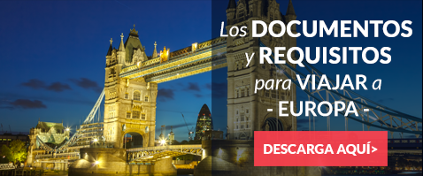 Descarga los documentos y requisitos para viajar a Europa
