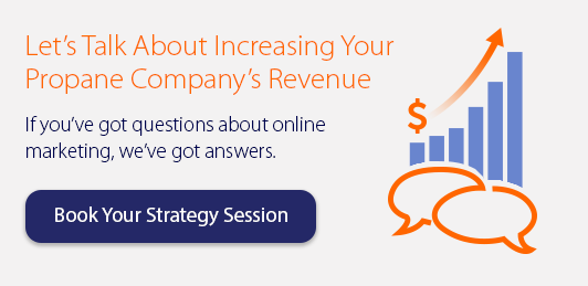 Increase Your Propane Company's Revenue with Online Marketing!