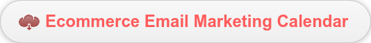 Ecommerce Email Marketing Calendar