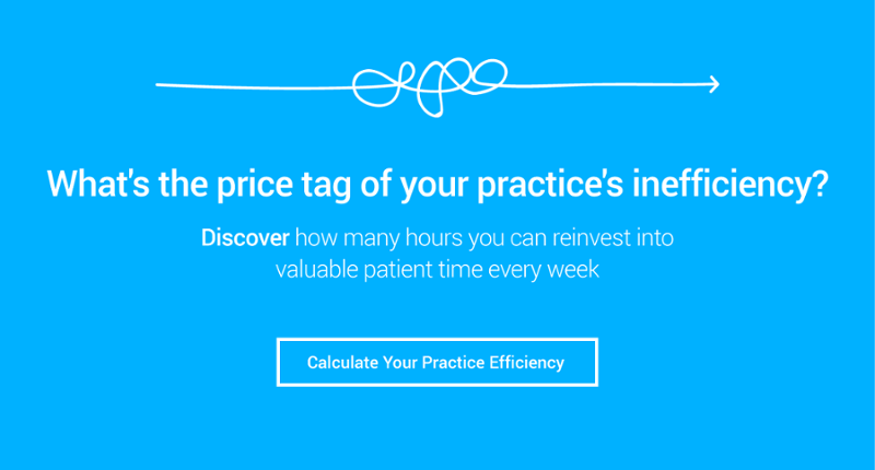 What's the price of your practice's efficiency?