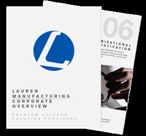 Lauren Manufacturing Corporate Overview
