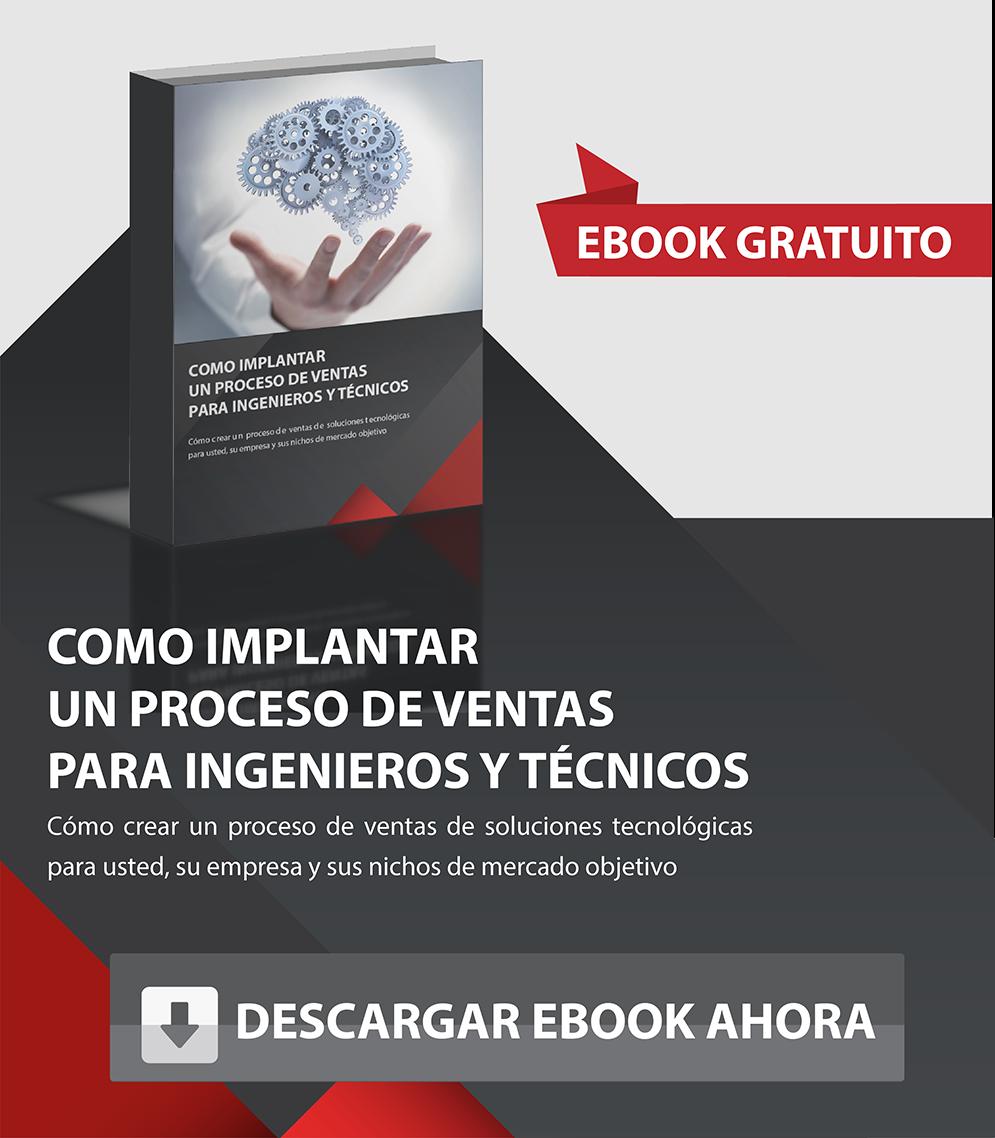 EBOOK DISEÑO DE UN PROCESO COMERCIAL PARA INGENIEROS Y TÉCNICOS