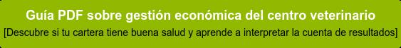 Descarga la Guía de Gestión Económica del Centro Veterinario: