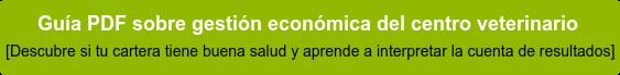 Guía PDF sobre gestión económica del centro veterinario [Descubre si tu cartera tiene buena salud y aprende a interpretar la cuenta de  resultados]