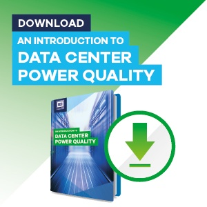 An introduction to data center power quality
