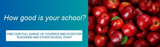 Find our full range of courses and DVDs for teachers and other school staff