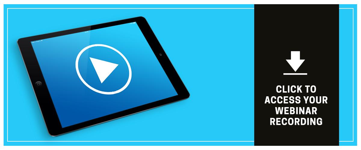Access your webinar recording