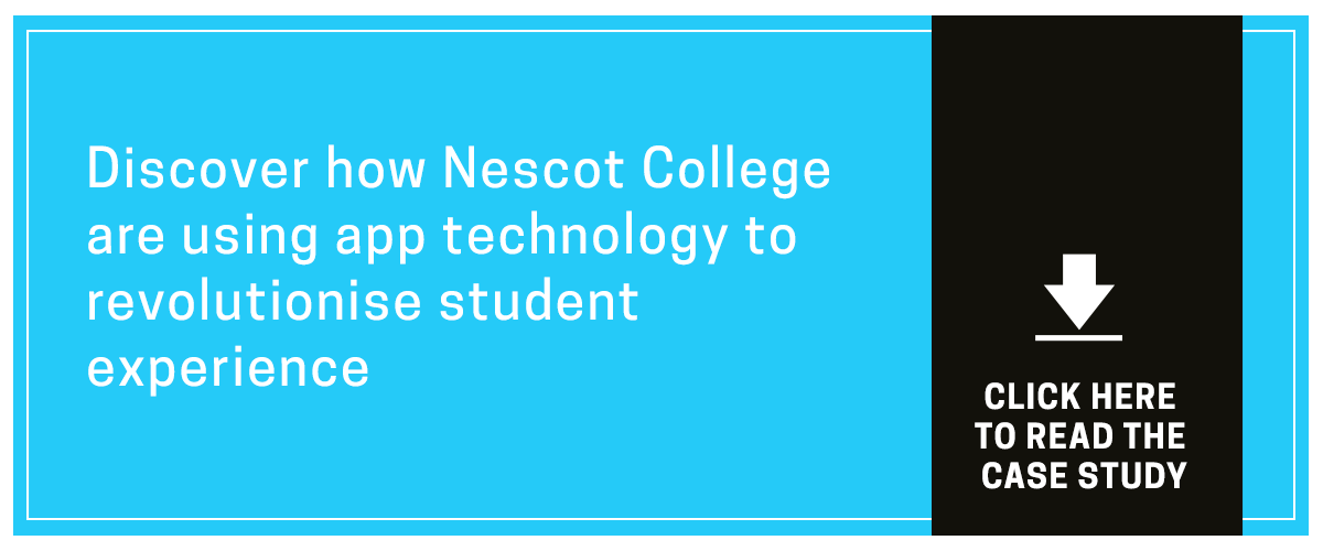 Discover how Nescot College are using app technology to revolutionise student experience