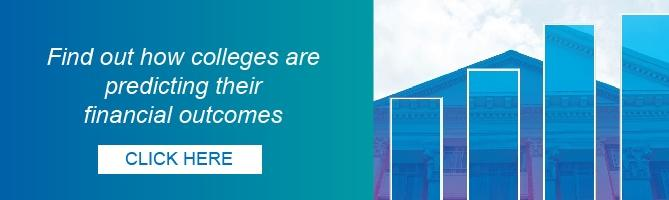 Find out how colleges are predicting their financial outcomes