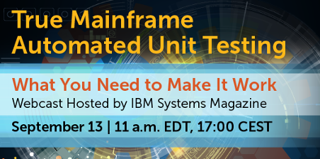 True Mainframe Automated Unit Testing Webcast | Compuware