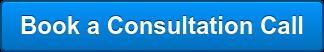 Book a Consultation Call