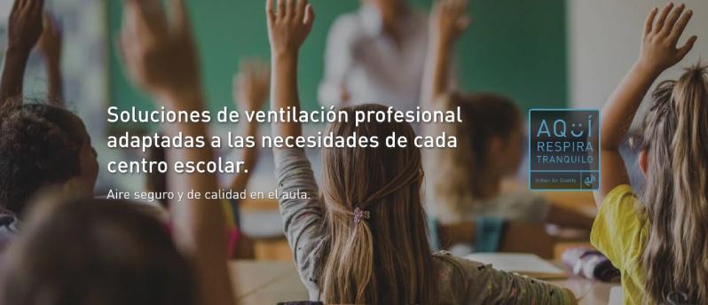Soluciones de ventilación profesional adaptados a las necesidades de cada centro escolar
