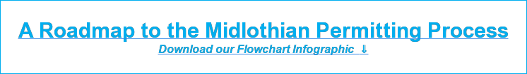 A Roadmap to the Midlothian Permitting Process Download our Flowchart Infographic